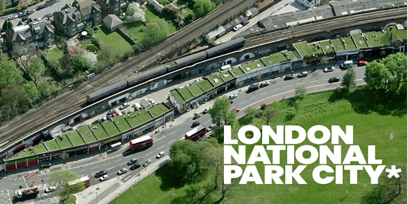 London National Park City: What if we create more & better green corridors? Tues 27 October 1830 - 2000 GMT